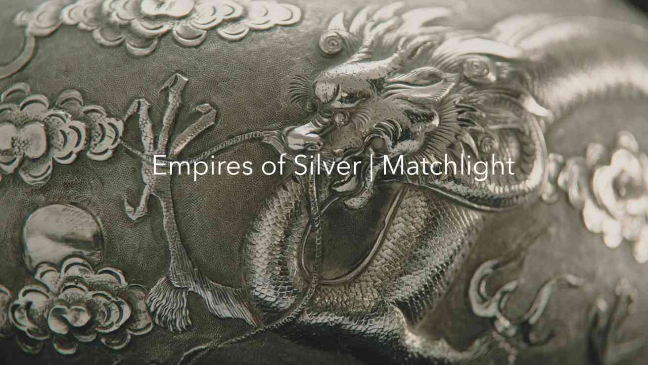 Empires of Silver Matchlight