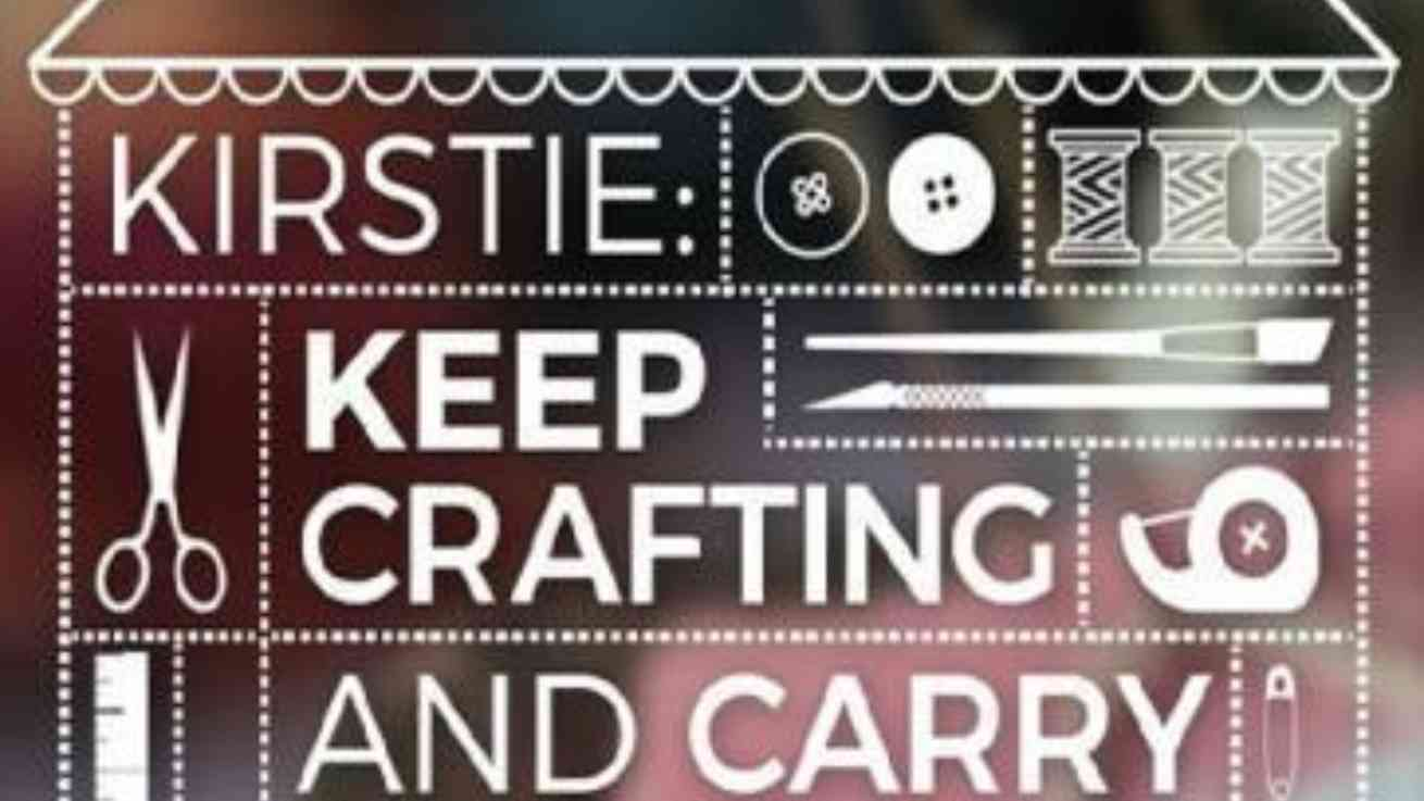 Keep Crafting and Carry on | Ch4